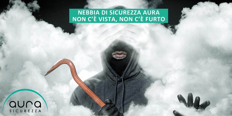 Aura Sicurezza   Nebbiogeni   LA2R Elettroimpianti